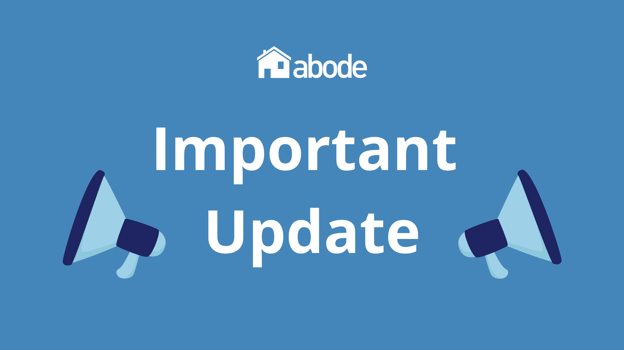 important update from abode
